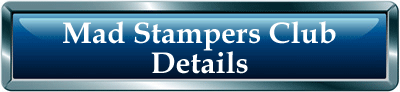 Join Mad Stampers Club Now