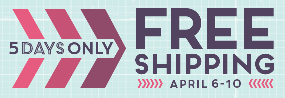 Free Shipping from Stampin' Up! April 6 through 10