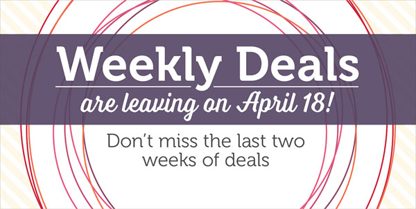 Last two weeks of Weekly Deals from Stampin' Up!--25% off select items.  Click here to view current offers!