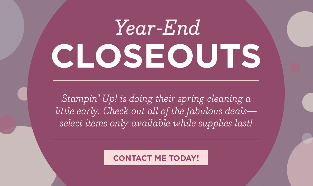 Year End Closeout Sale from Stampin' Up!, merchandise up to 60% off!