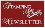 stamping-madly-newsletter-white-border-150